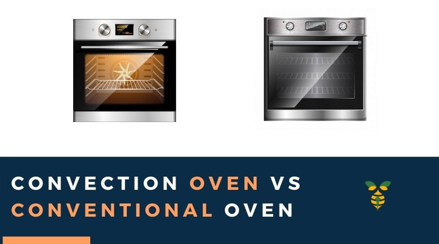 Convection Oven Vs Conventional Oven pros and cons