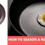 Seasoning Non Stick Pans-2020: How To recoated them?
