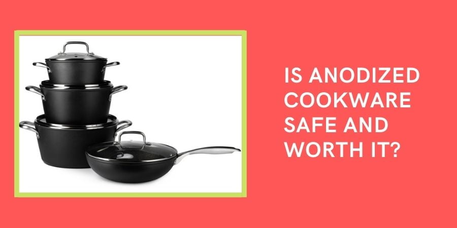 is Anodized cookware safe