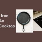 Does Cast Iron Skillets Work On Induction Cooktops?