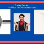 Skillet Vs Frying Pan Differences, Similarities And Using Purposes