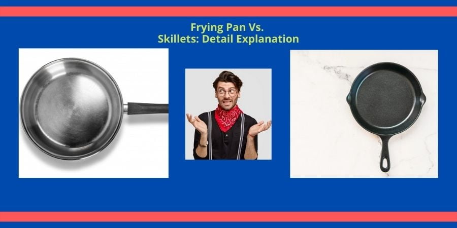 Skillet vs Frying pan