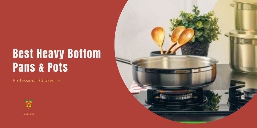 Best heavy bottom pans and pots